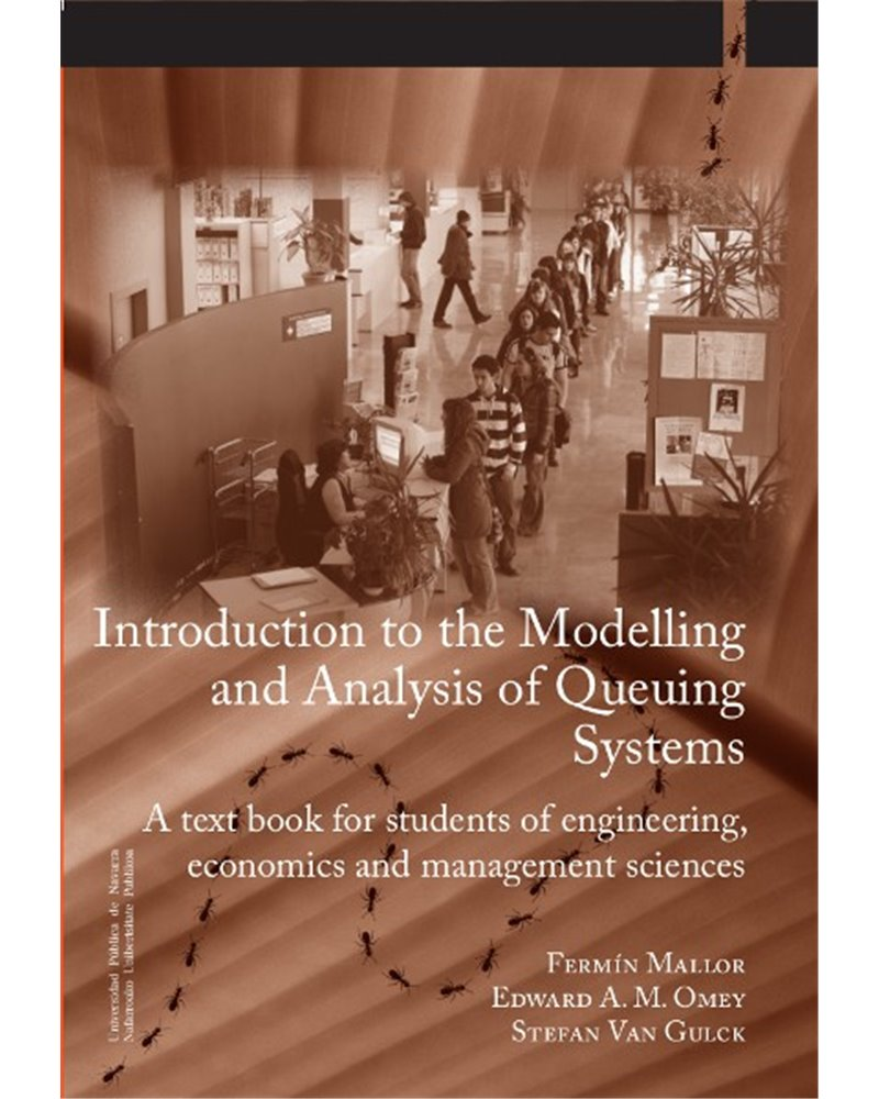Introduction to the Modelling and Analysis of Queuing Systems